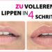 HOW TO: So schminkst du vollere Lippen in nur 4 Schritten